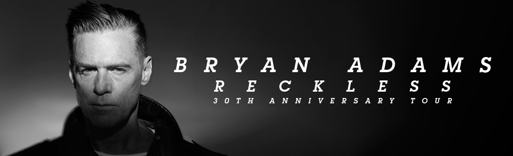 Reckless 30th Anniversary Tour