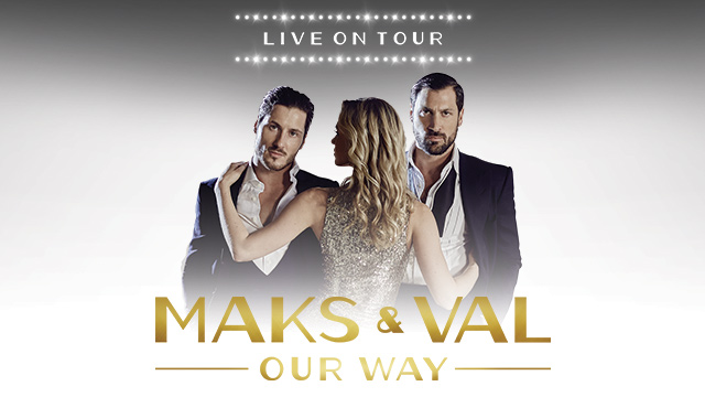 Maks & Val Live On Tour: Our Way