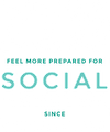 77% of our campers feel more prepared for social environments since coming to camp