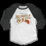 Humble & Kind 3/4 Sleeve Tee