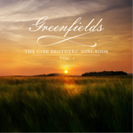 'Greenfields: The Gibb Brothers' Songbook, Vol. 1 by Barry Gibb