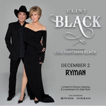 Ryman Auditorium: Clint Black with special guest Lisa Hartman Black