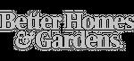Better Home's & Gardens