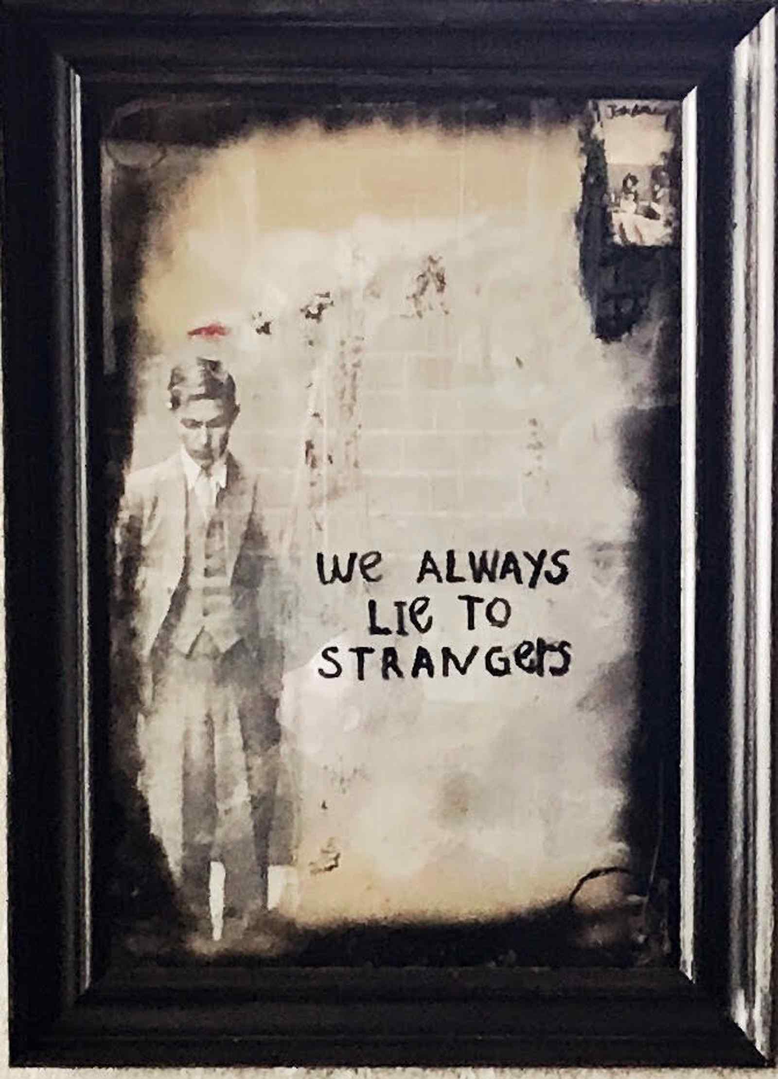 We Always Lie To Strangers