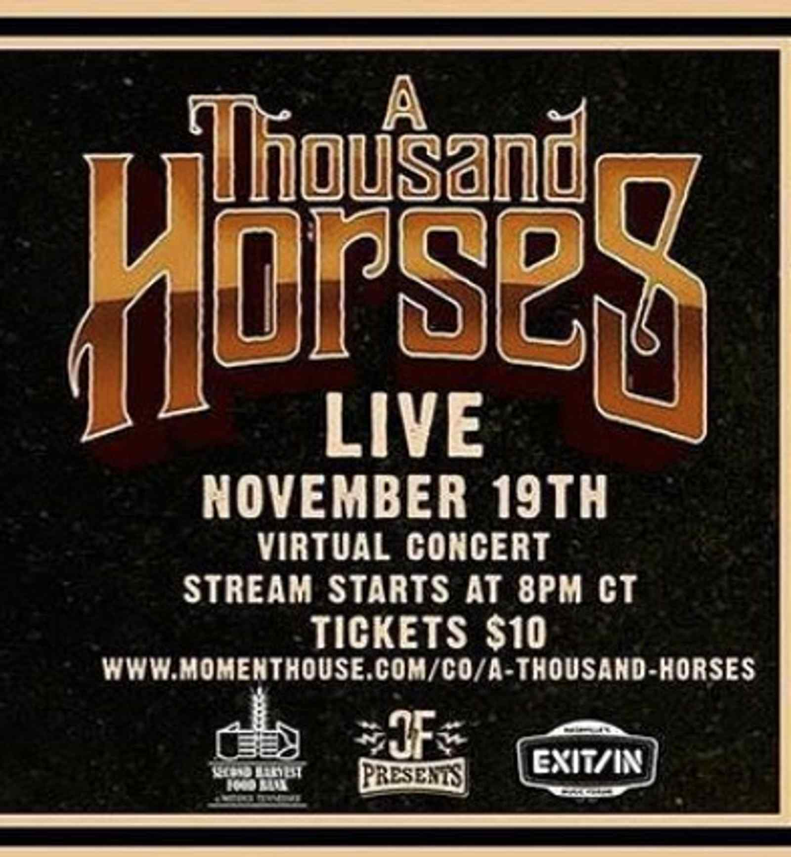 A Thousand Horses Virtual Live Concert at Exit/In