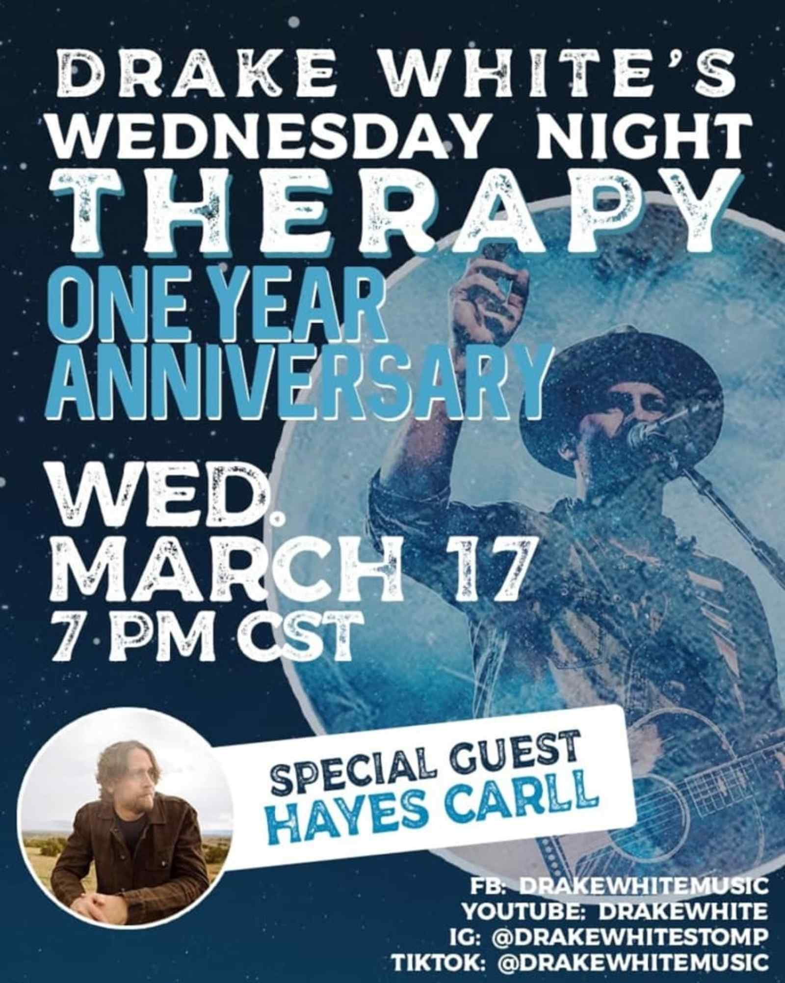 Wednesday Night Therapy: Drake White, Hayes Carll