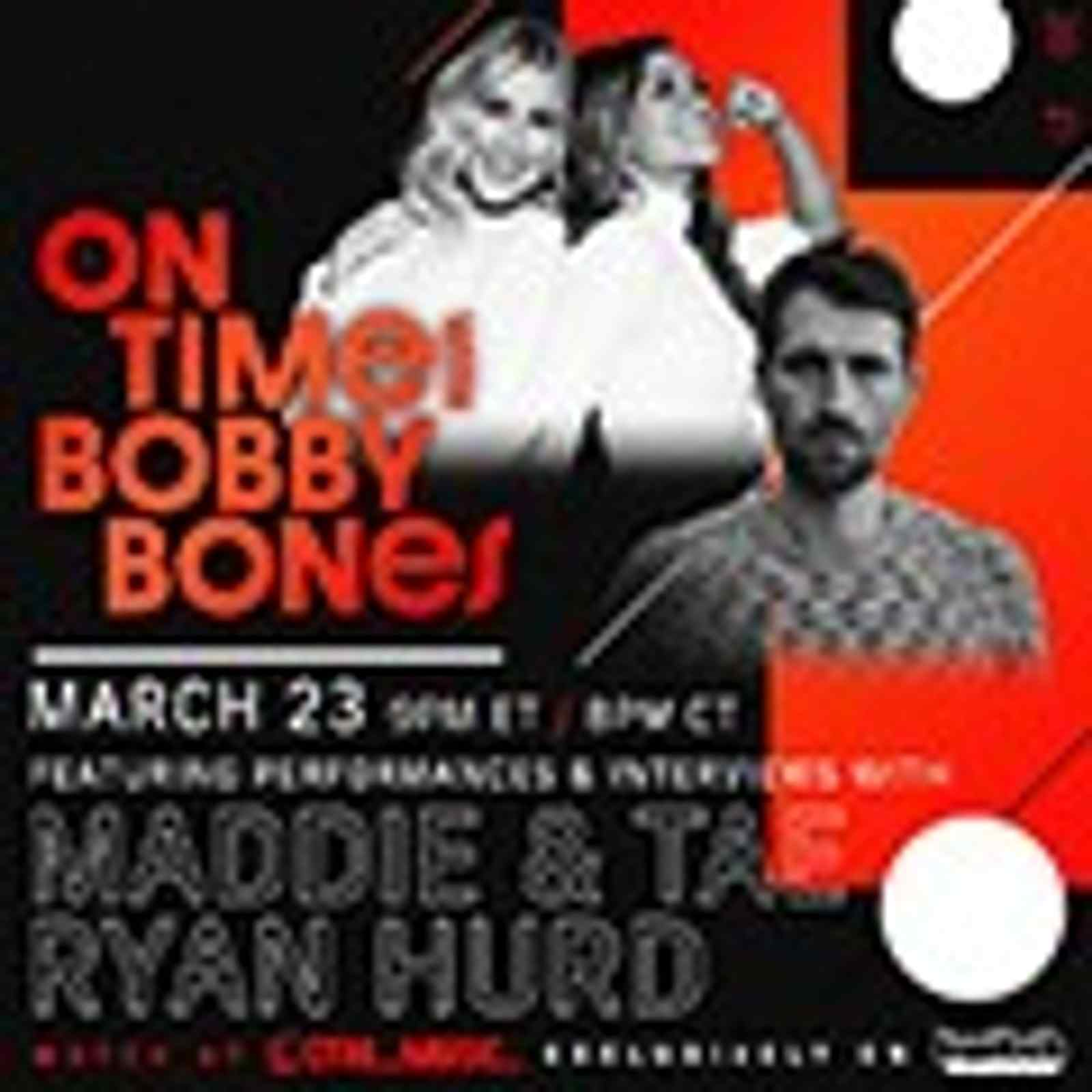 On Time: Bobby Bones with Maddie & Tae and Ryan Hurd