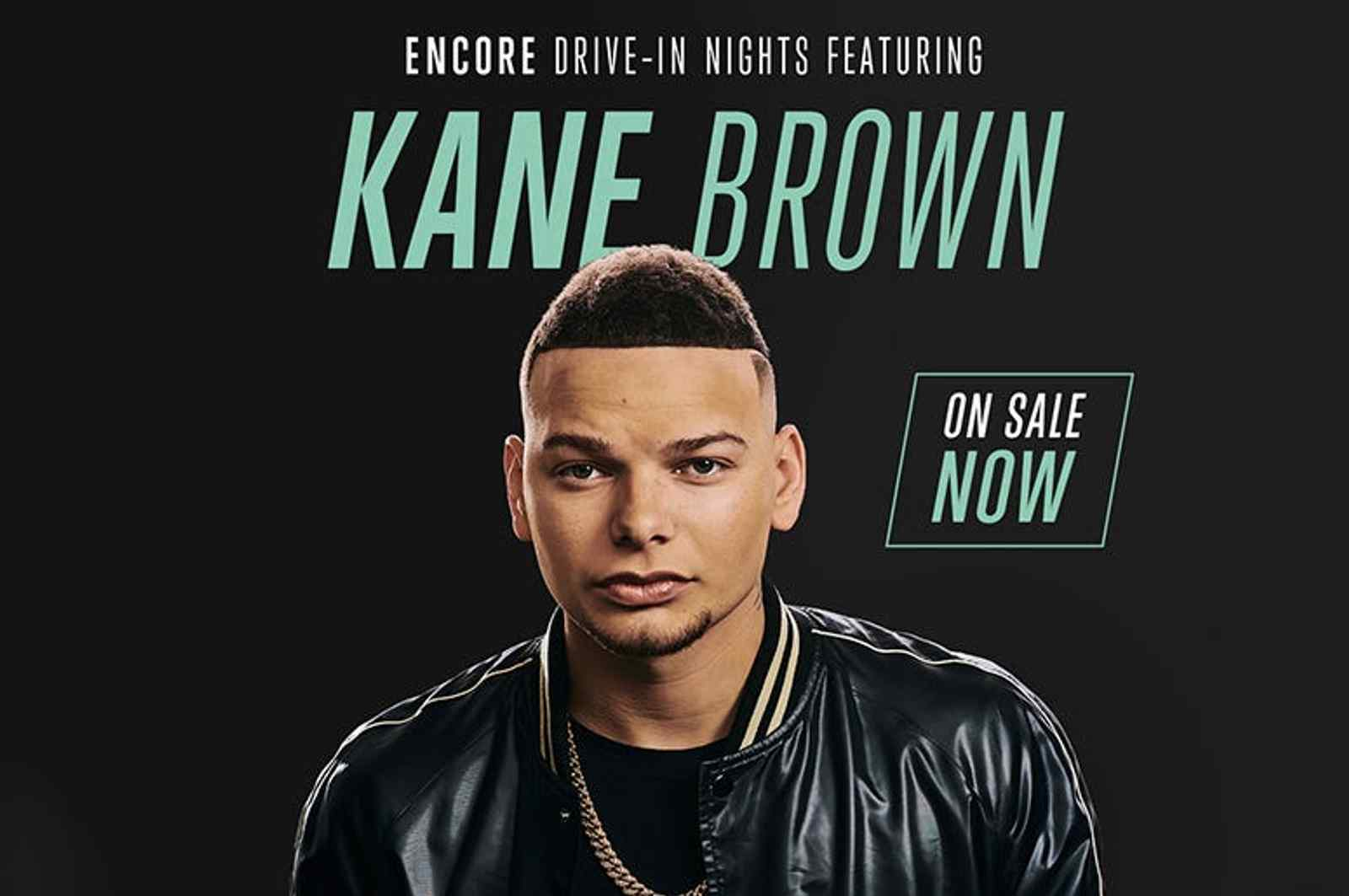 Encore Drive-In Nights: Kane Brown featuring Granger Smith and Lauren Alaina