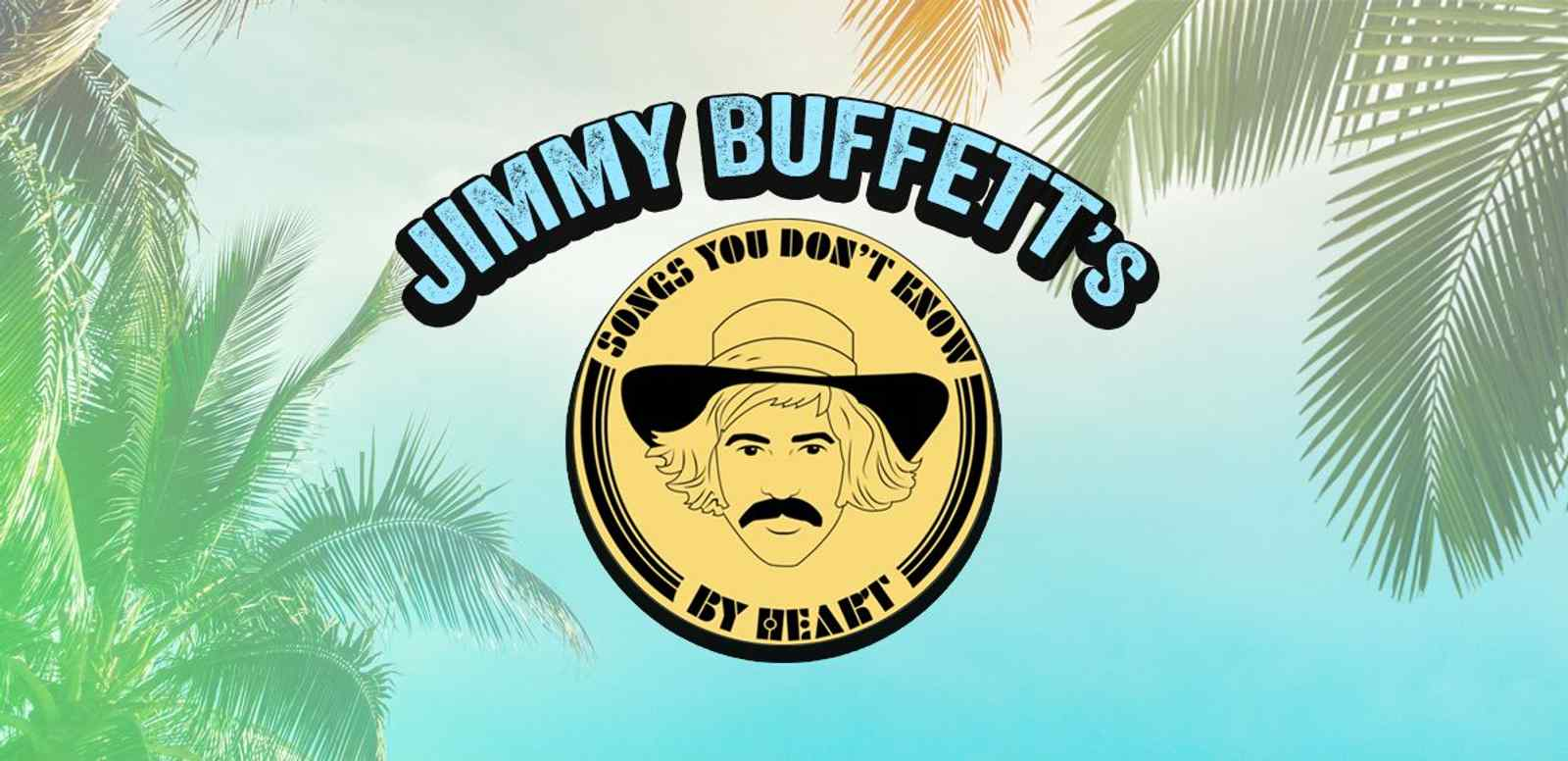 JIMMY BUFFETT SINGS SONGS YOU DON'T KNOW BY HEART