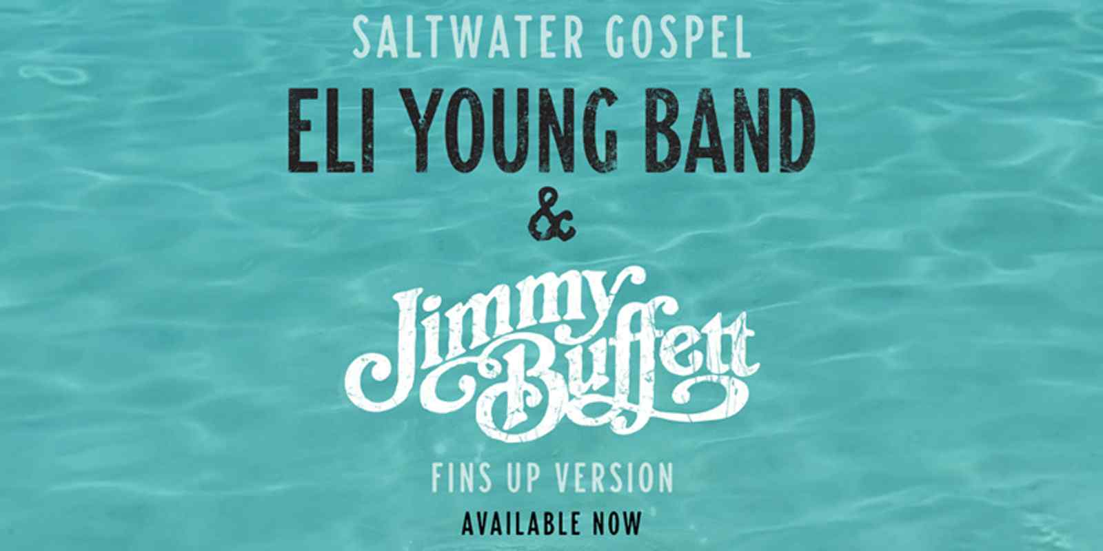 "Jimmy Buffett & Eli Young Band dive into the ""Saltwater Gospel,"" out TODAY!"