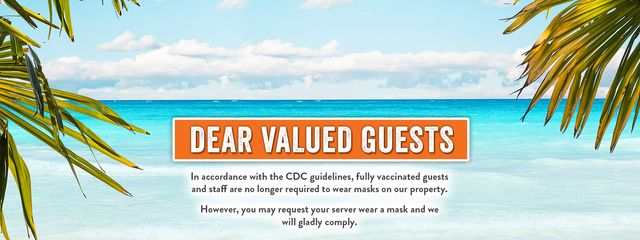 CDC guidelines - fully vaccinated guests and staff are no longer required to wear masks. You may request your server wear a mask, and we will gladly comply.