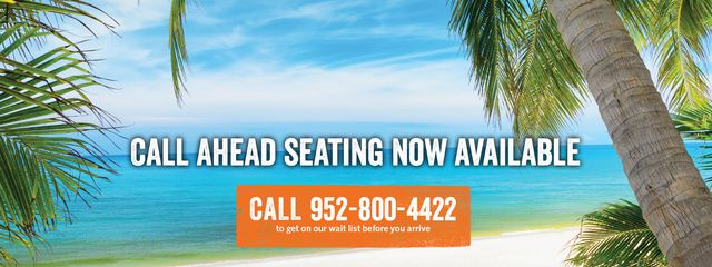 Text on image: Call ahead seating now available. Call 9528004422 to get on our wait before you arrive